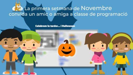 Convida a un amic o amiga la primera setmana de Novembre